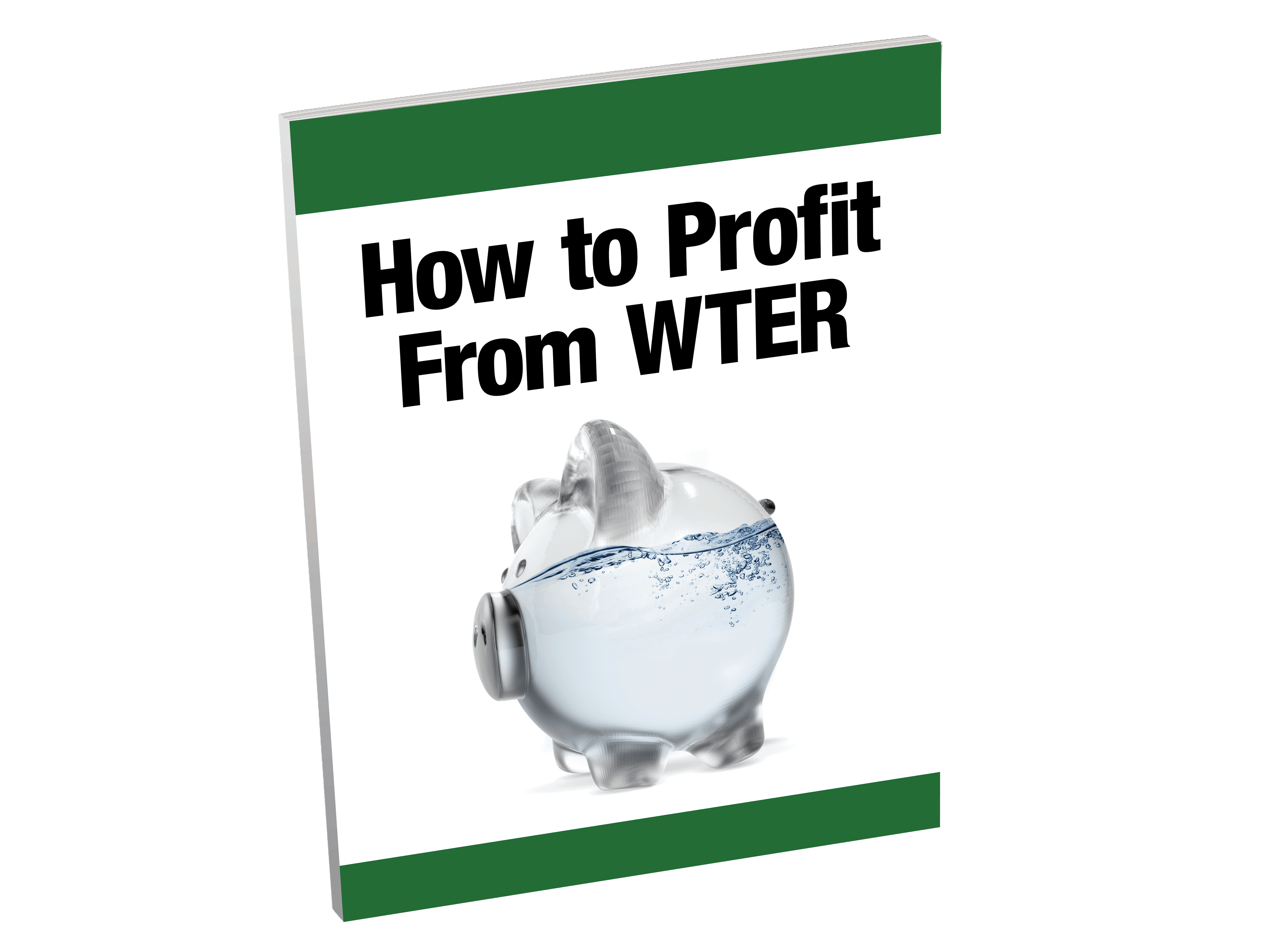 SI Free Report - How to Profit From WTER